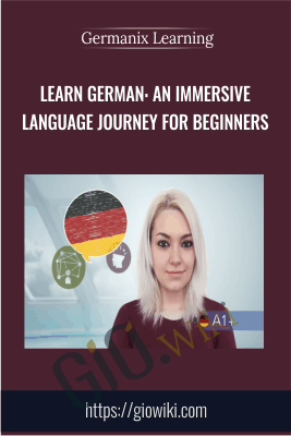 Learn German: An Immersive Language Journey For Beginners - Germanix Learning