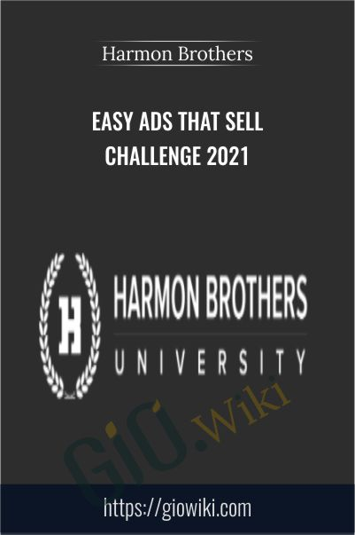 Easy Ads That Sell Challenge 2021 – Harmon Brothers