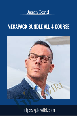 Megapack Bundle All 4 Course - Jason Bond