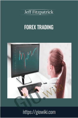 Forex Trading - Jeff Fitzpatrick