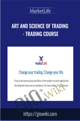 Art and Science of Trading - Trading Course - MarketLife