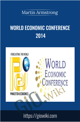 World Economic Conference 2014 - Martin Armstrong