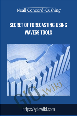 Secret of Forecasting Using Wave59 Tools (Book I & II) - Neall Concord-Cushing