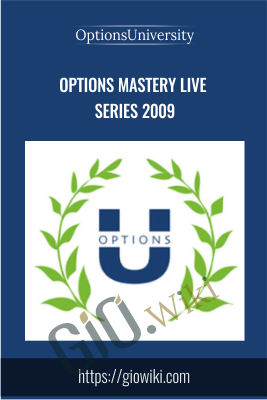 Options Mastery Live Series 2009 - Options University