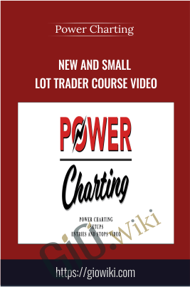 New and Small Lot Trader Course Video - Power Charting