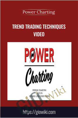 Trend Trading Techniques Video - Power Charting