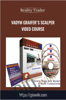 Vadym Graifer's Scalper Video Course - Reality Trader