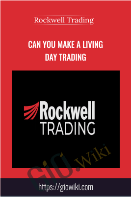 Can You Make A Living Day Trading - Rockwell Trading
