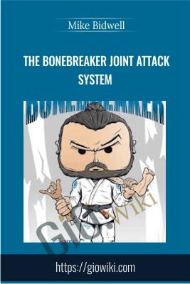 The Bonebreaker Joint Attack System - Mike Bidwell