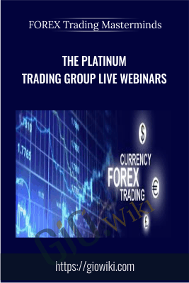 The Platinum Trading Group Live Webinars - FOREX Trading Masterminds