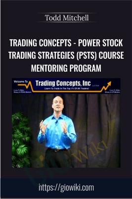 Trading Concepts - Power Stock Trading Strategies (PSTS) Course Mentoring Program - Todd Mitchell