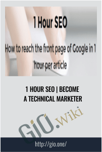 Become a Technical Marketer -1 Hour SEO