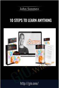 10 Steps To Learn Anything – John Sonmez