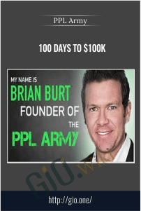 100 Days to $100k – PPL Army