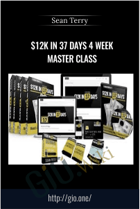 $12k in 37 Days 4 Week Master Class – Sean Terry