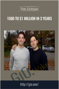 1500 to $1 Million In 3 Years - Tim Grittani