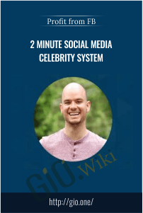 2 Minute Social Media Celebrity System – Profit from FB