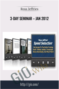 3-Day Seminar – Jan 2012 – Ross Jeffries