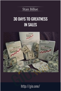 30 Days to Greatness in Sales – Stan Billue