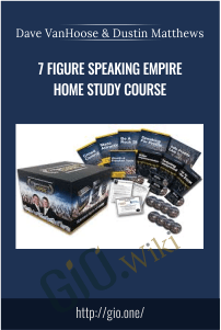 7 Figure Speaking Empire Home Study Course – Dave VanHoose and Dustin Matthews