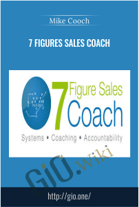 7 Figures Sales Coach  – Mike Cooch