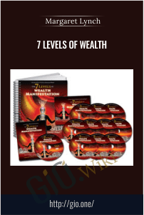 7 Levels of wealth – Margaret Lynch