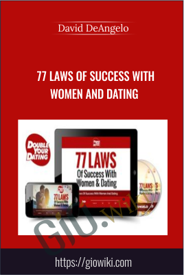77 Laws Of Success With Women And Dating - David DeAngelo