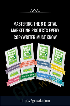 Mastering the 8 Digital Marketing Projects Every Copywriter Must Know - AWAI