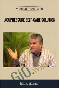 Acupressure Self-Care Solution – Micheal Reed Gach