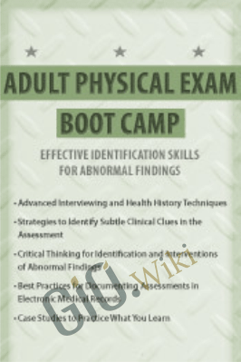 Adult Physical Exam Boot Camp: Effective Identification Skills for Abnormal Findings - Rachel Cartwright-Vanzant