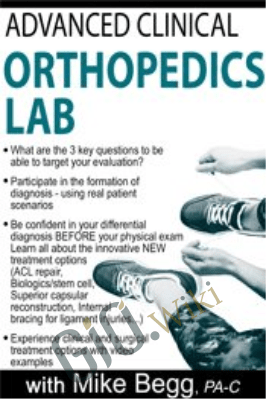 Advanced Clinical Orthopedics Lab - Mike Begg