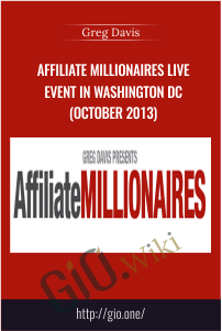 Affiliate Millionaires Live Event in Washington DC (October 2013) - Greg Davis