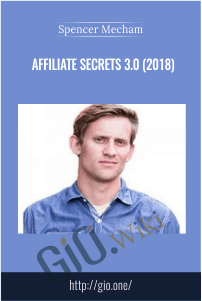Affiliate Secrets 3.0 (2018) – Spencer Mecham
