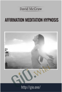 Affirmation Meditation Hypnosis – David McGraw