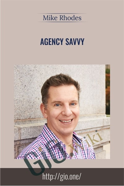 Agency Savvy - Mike Rhodes