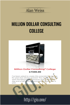 Million Dollar Consulting College – Alan Weiss