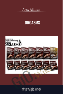 Orgasms – Alex Allman
