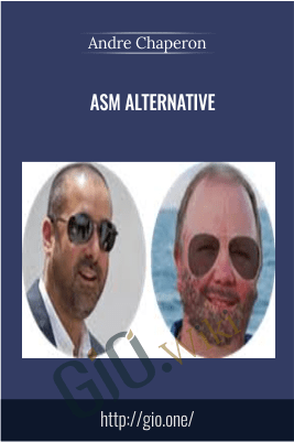 ASM Alternative – Andre Chaperon