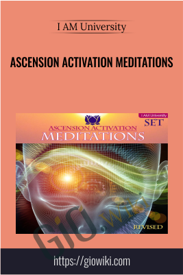 Ascension Activation Meditations - I AM University