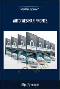 Auto Webinar Profits –  Mario Brown
