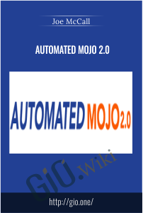 Automated Mojo 2.0 – Joe McCall