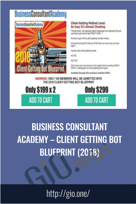 Business Consultant Academy – Client Getting Bot Blueprint (2018)