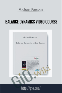 Balance Dynamics Video Course – Michael Parsons