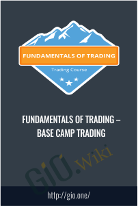 Fundamentals of Trading – Base Camp Trading