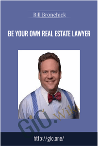 Be your own Real Estate Lawyer – Bill Bronchick