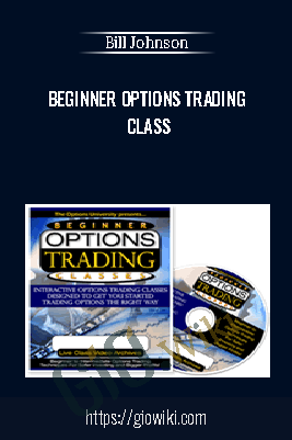 Beginner Options Trading Class - Bill Johnson