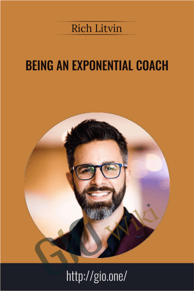 Being an Exponential Coach - Rich Litvin