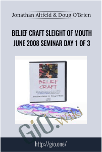 Belief Craft Sleight of Mouth June 2008 Seminar Day 1 of 3 – Jonathan Altfeld & Doug O'Brien