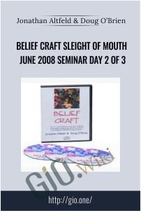 Belief Craft Sleight of Mouth June 2008 Seminar Day 2 of 3 – Jonathan Altfeld & Doug O'Brien