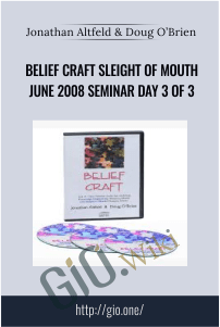 Belief Craft Sleight of Mouth June 2008 Seminar Day 3 of 3 – Jonathan Altfeld & Doug O'Brien